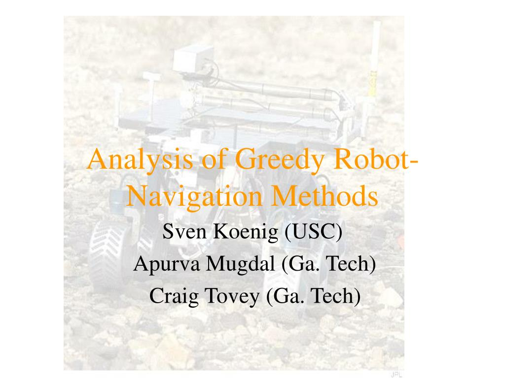 analysis of greedy robot navigation methods l.