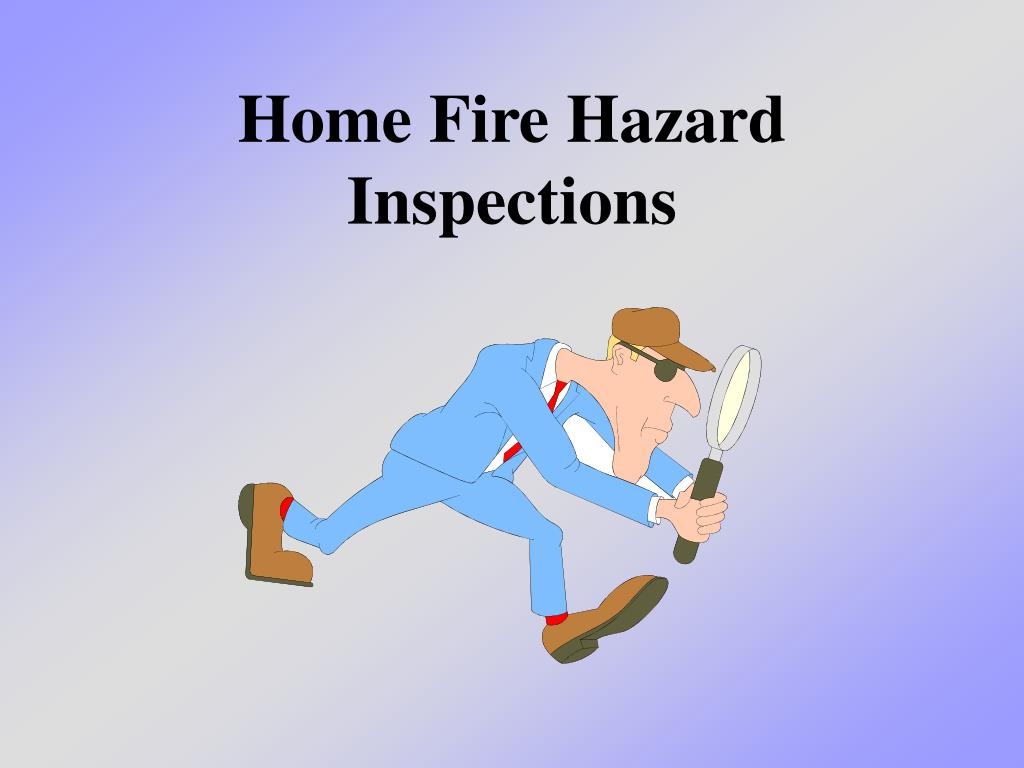 home fire hazard inspections l.