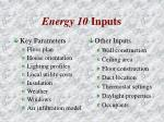 energy 10 inputs