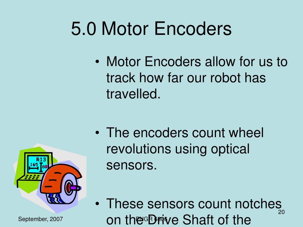 5.0Motor Encoders