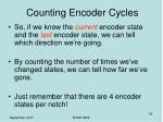 counting encoder cycles