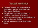 vertical ventilation