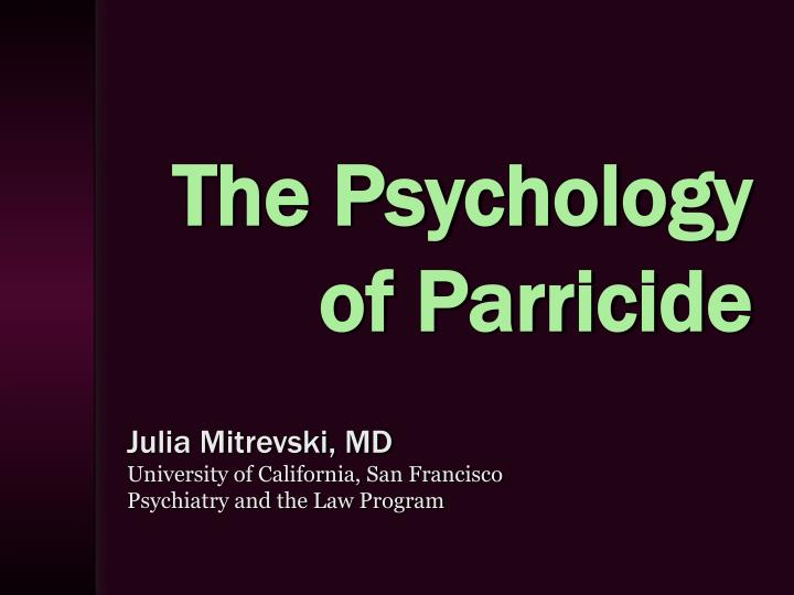 the psychology of parricide n.