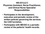 485 631 c 1 physician assistant nurse practitioner and clinical nurse specialist responsibilities