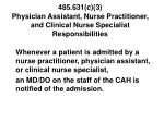 485 631 c 3 physician assistant nurse practitioner and clinical nurse specialist responsibilities