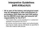 interpretive guidelines 485 638 a 4 ii