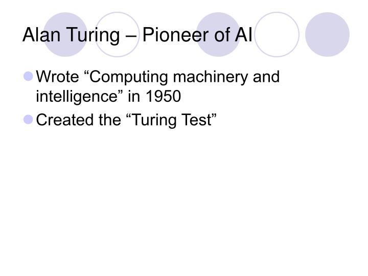 Alan turing pioneer of ai