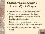 culturally diverse patients financially challenged
