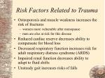 risk factors related to trauma
