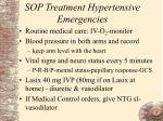 sop treatment hypertensive emergencies