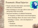 traumatic head injuries
