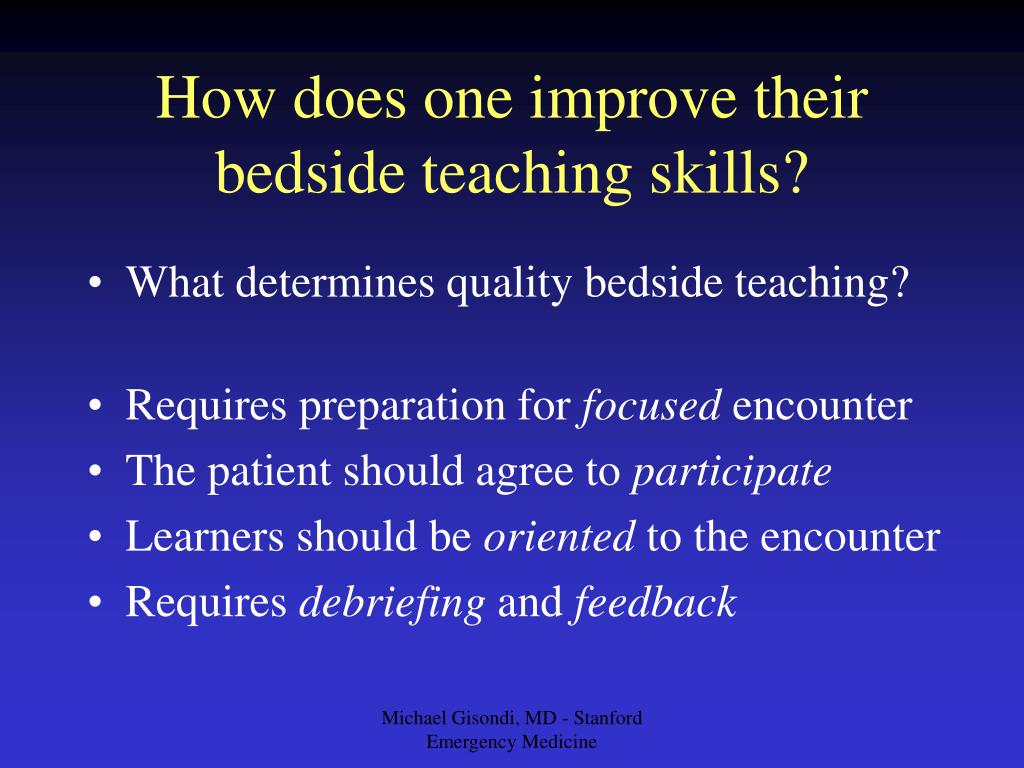 How does one improve their bedside teaching skills?