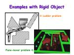 examples with rigid object
