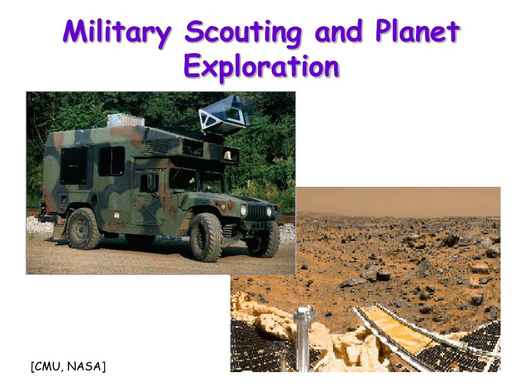 Military Scouting and Planet Exploration