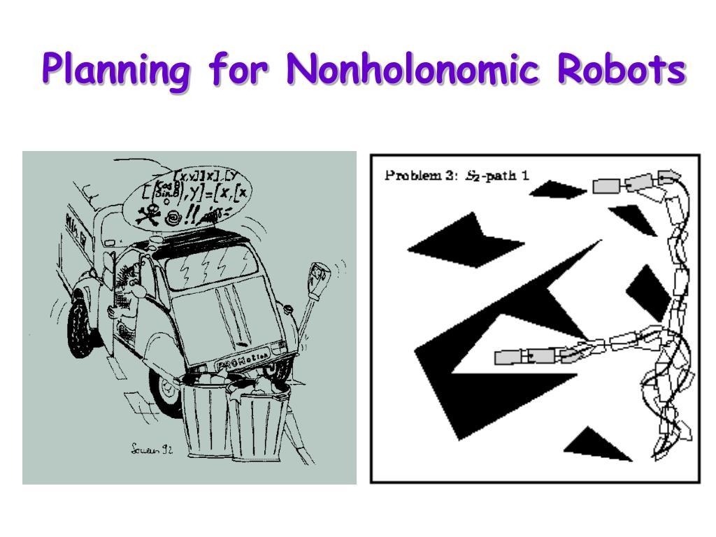 Planning for Nonholonomic Robots