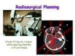 radiosurgical planning