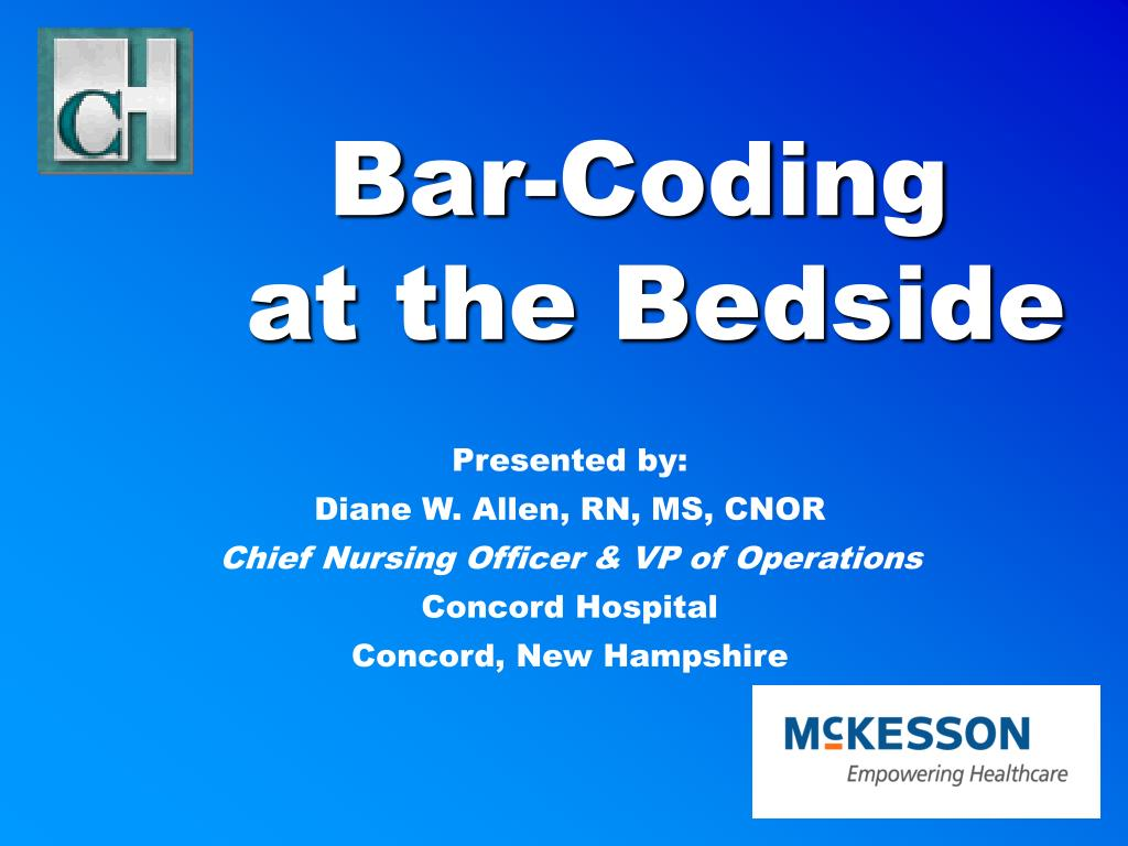 bar coding at the bedside l.