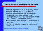 institute multi disciplinary rounds