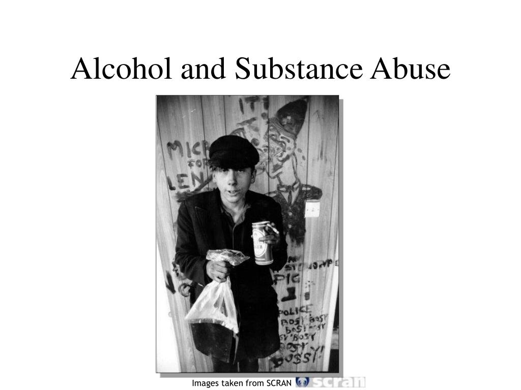 Alcohol and Substance Abuse