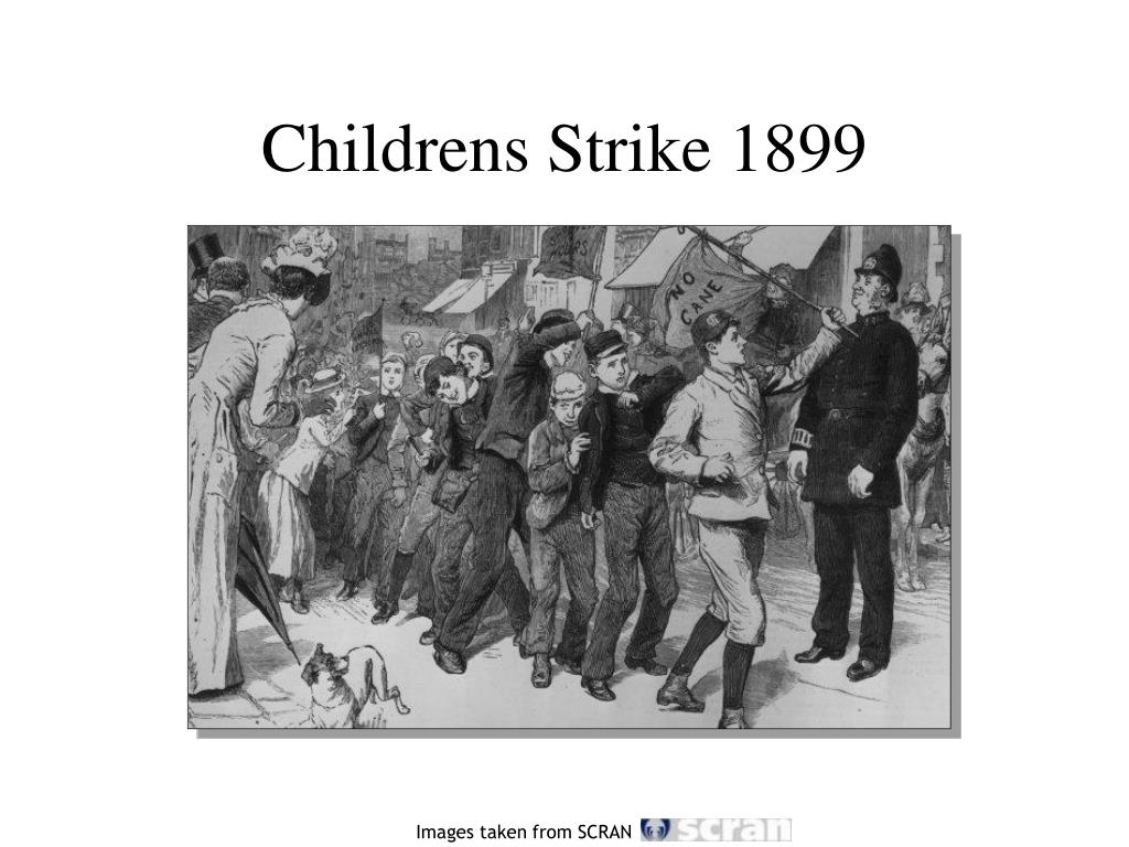 Childrens Strike 1899