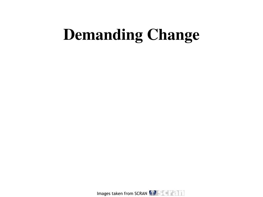 Demanding Change