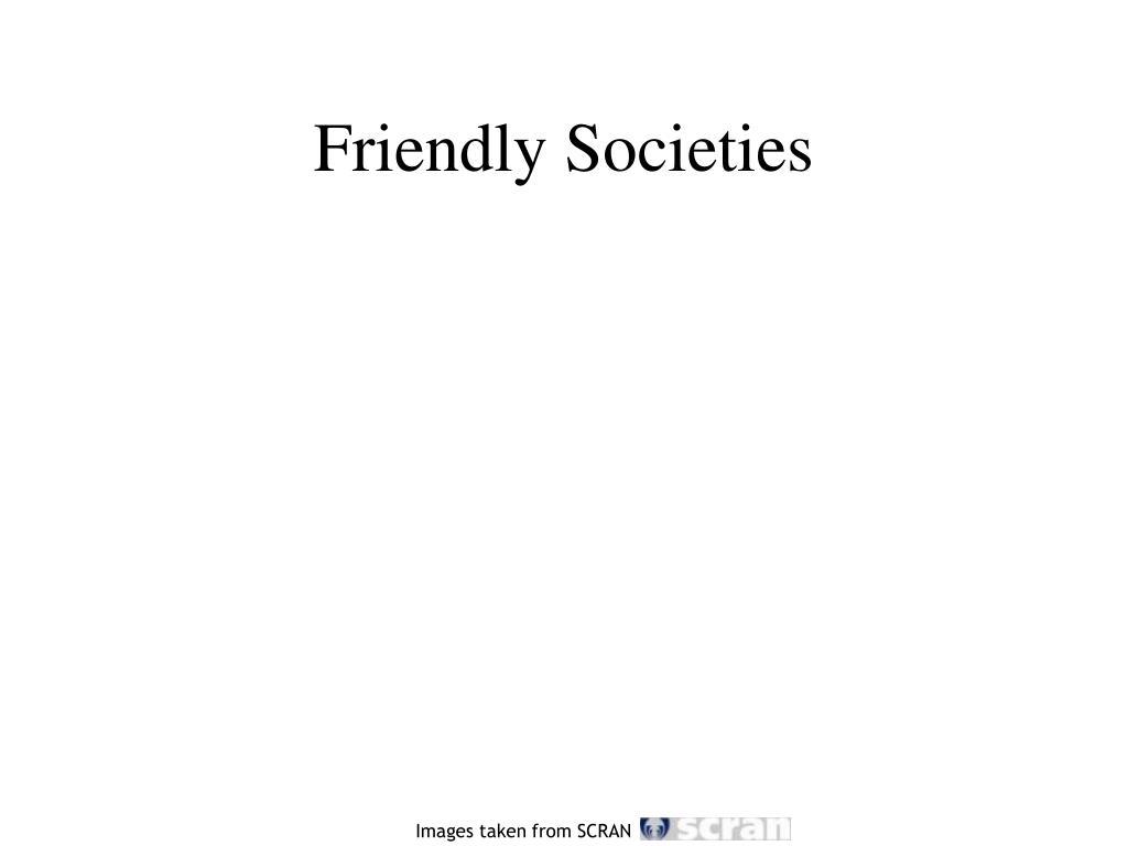 Friendly Societies