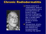 chronic radiodermatitis