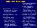 friction blisters