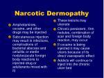 narcotic dermopathy159
