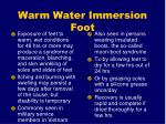 warm water immersion foot