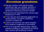 zirconium granuloma