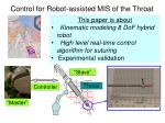 control for robot assisted mis of the throat