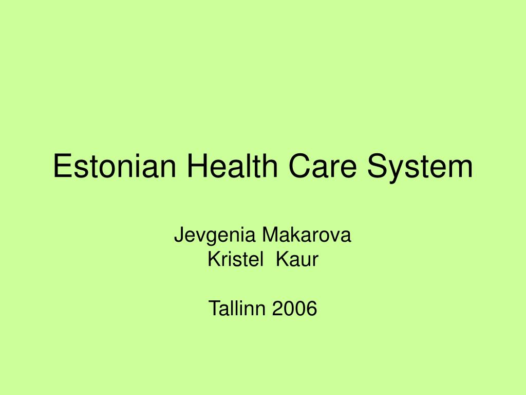estonian health care system l.