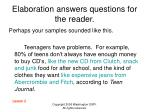 elaboration answers questions for the reader10