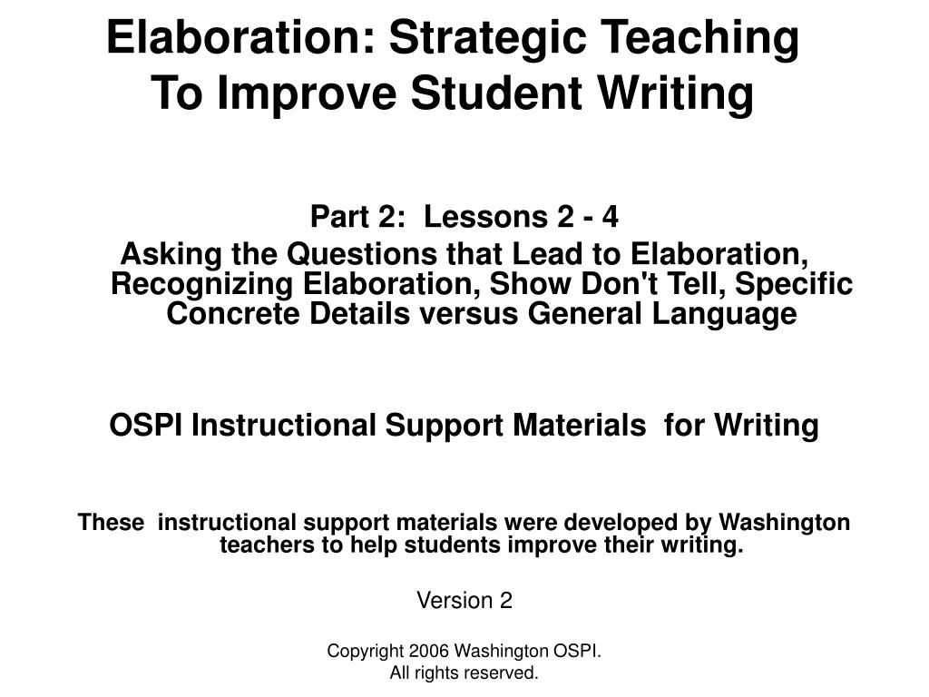 elaboration strategic teaching to improve student writing l.