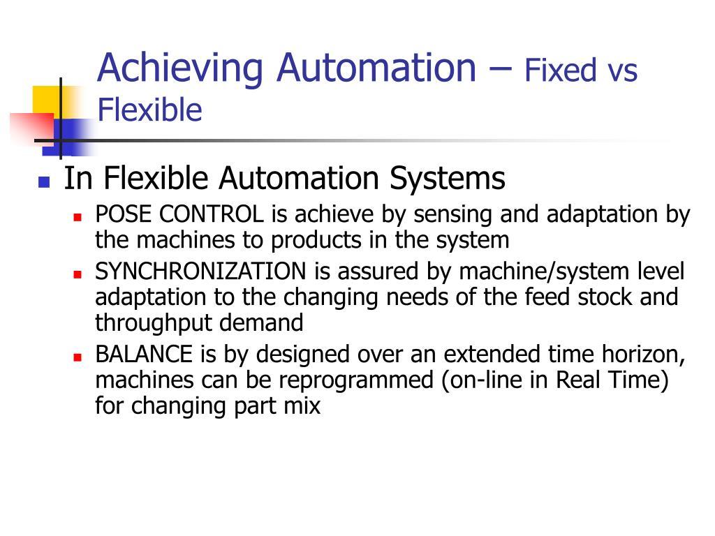 Achieving Automation –