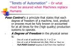 tenets of automation or what must be assured when machines replace humans