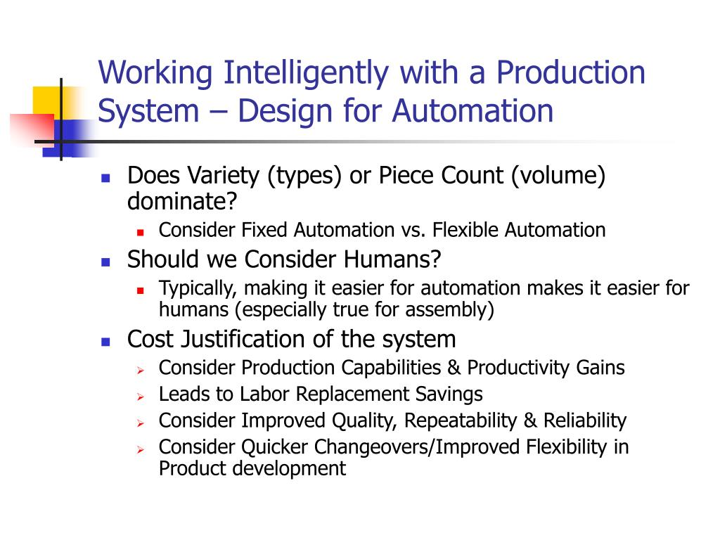 Working Intelligently with a Production System – Design for Automation