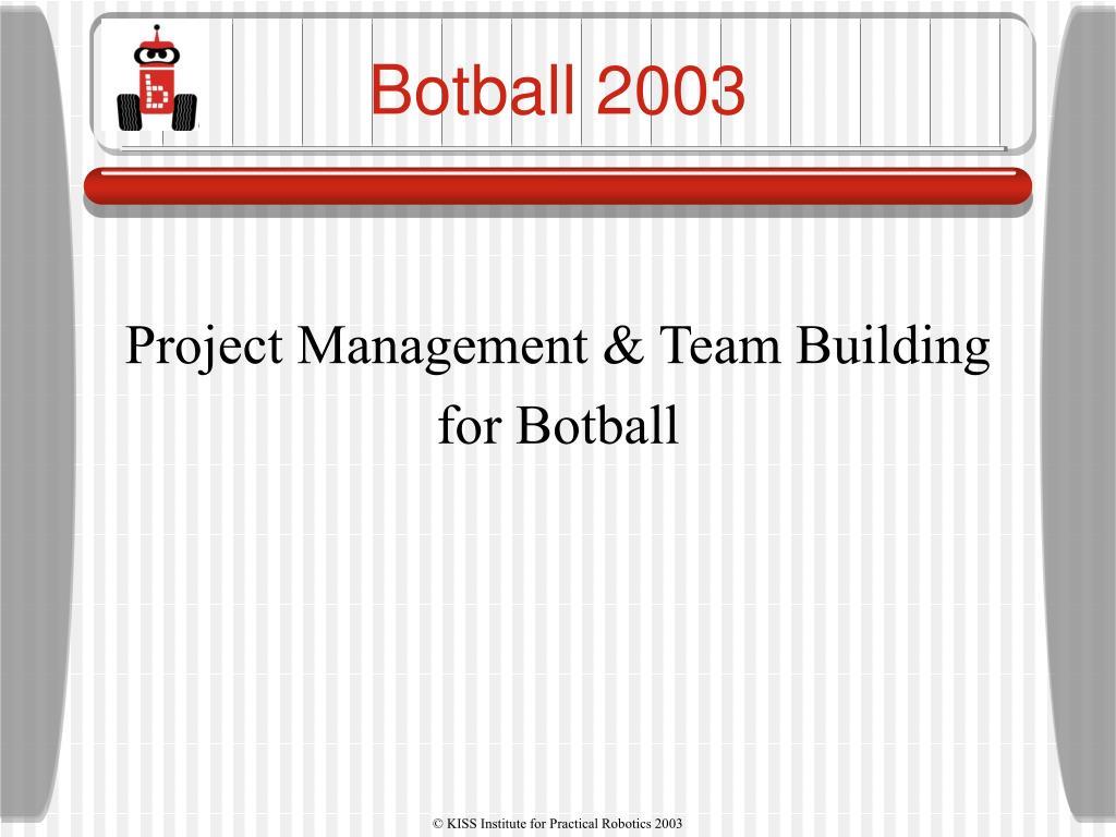 botball 2003 l.