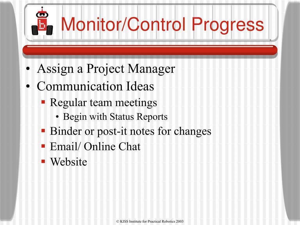 Monitor/Control Progress