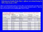subcutaneous insulin order sheet q4hour correctional dosing for npo tube feeds or tpn