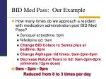 bid med pass our example