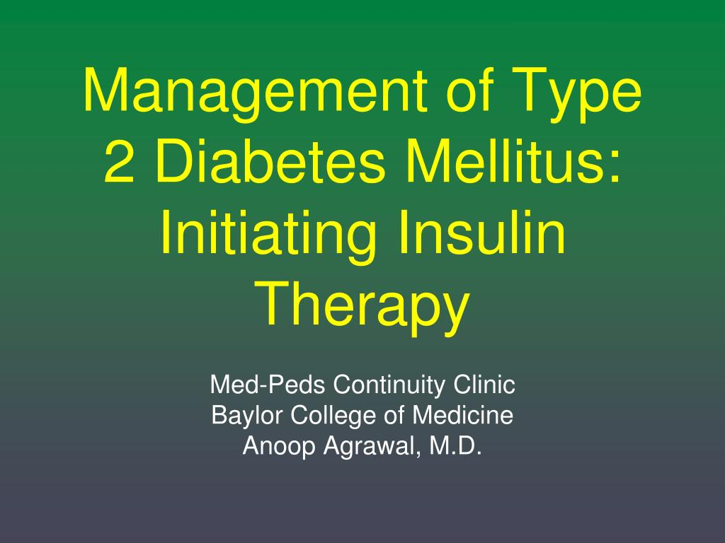 management of type 2 diabetes mellitus initiating insulin therapy l.