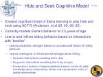 hide and seek cognitive model