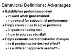 behavioral definitions advantages
