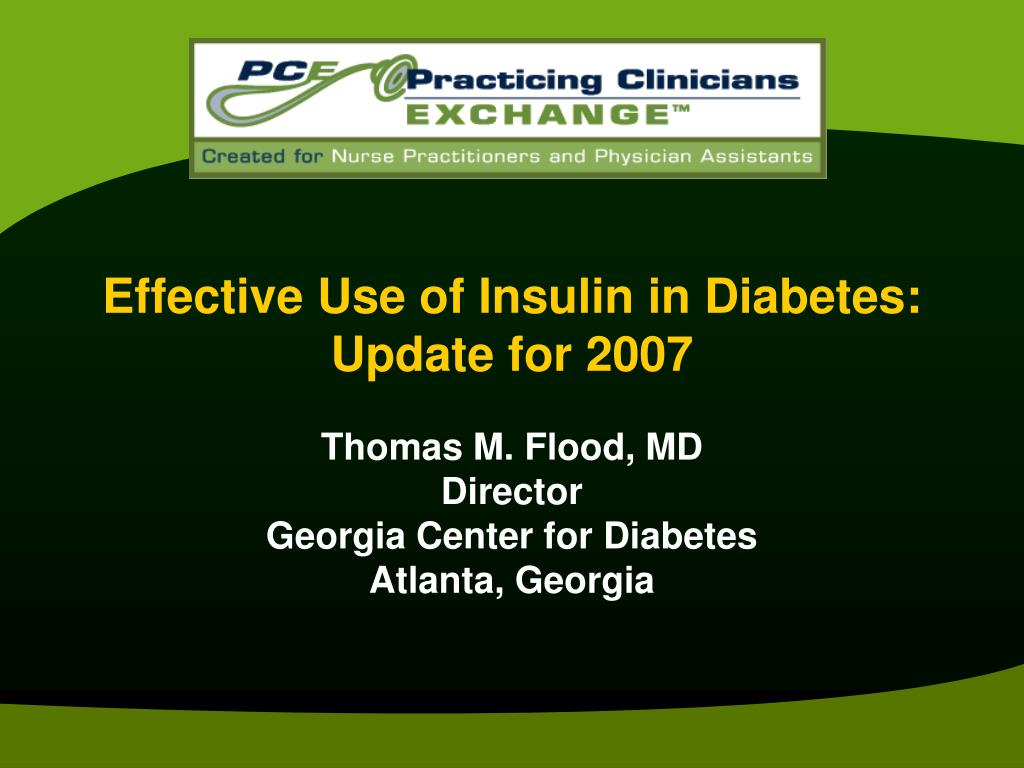 effective use of insulin in diabetes update for 2007 l.