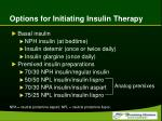 options for initiating insulin therapy