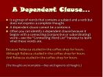 a dependent clause