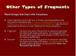 other types of fragments