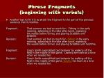 phrase fragments beginning with verbals15